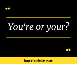 English On The Go: You're or your?